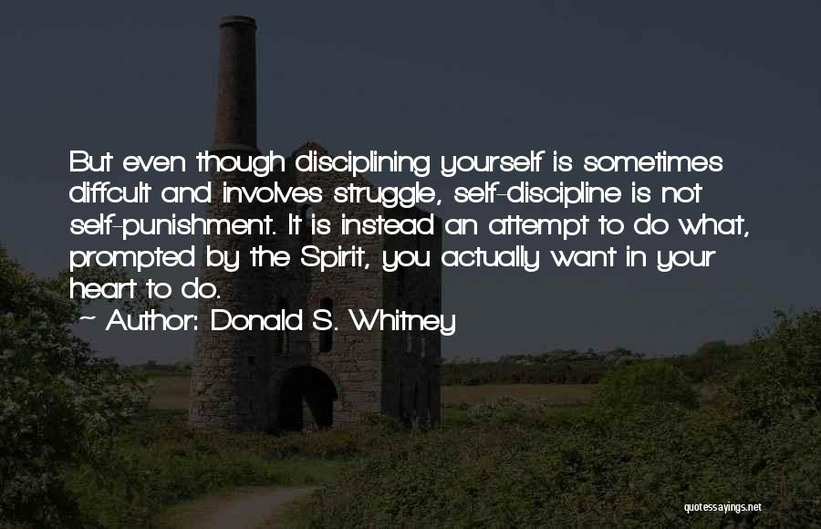 Self Punishment Quotes By Donald S. Whitney