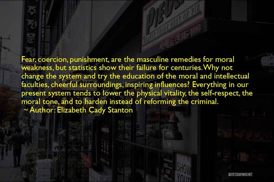 Self Punishment Quotes By Elizabeth Cady Stanton