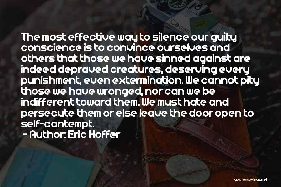 Self Punishment Quotes By Eric Hoffer