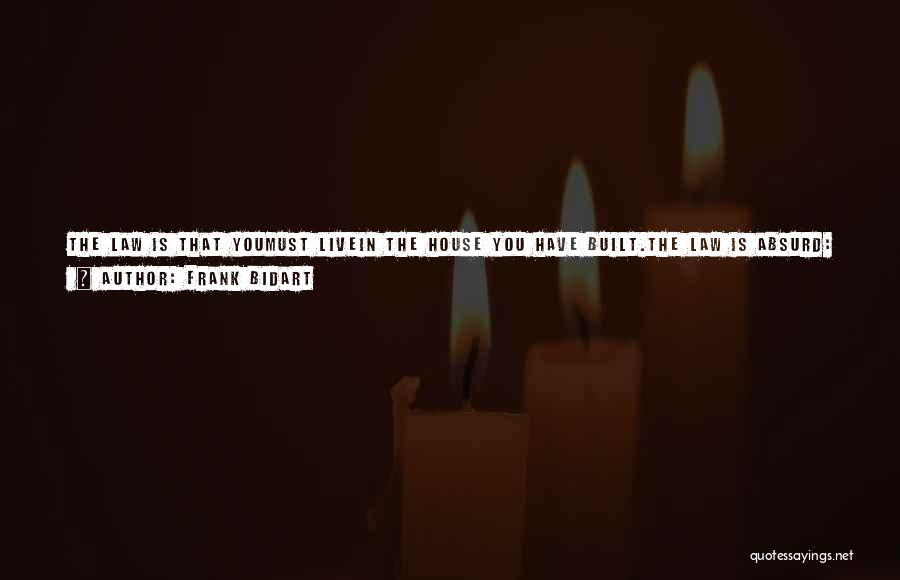 Self Punishment Quotes By Frank Bidart
