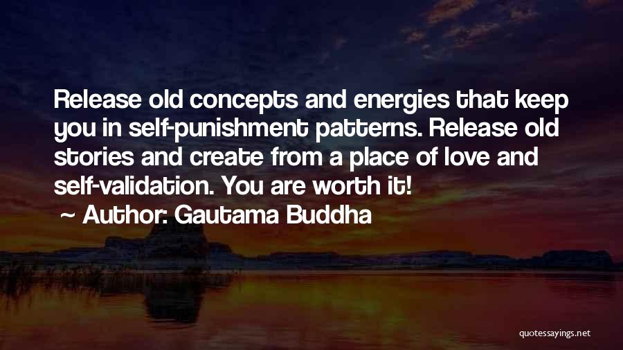 Self Punishment Quotes By Gautama Buddha