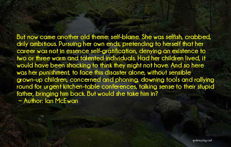 Self Punishment Quotes By Ian McEwan