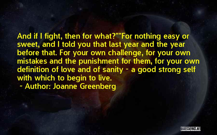 Self Punishment Quotes By Joanne Greenberg