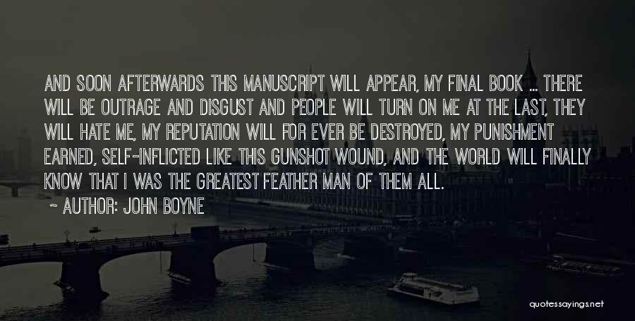 Self Punishment Quotes By John Boyne