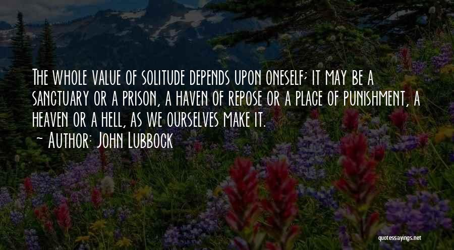 Self Punishment Quotes By John Lubbock