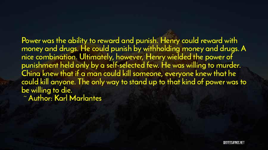 Self Punishment Quotes By Karl Marlantes