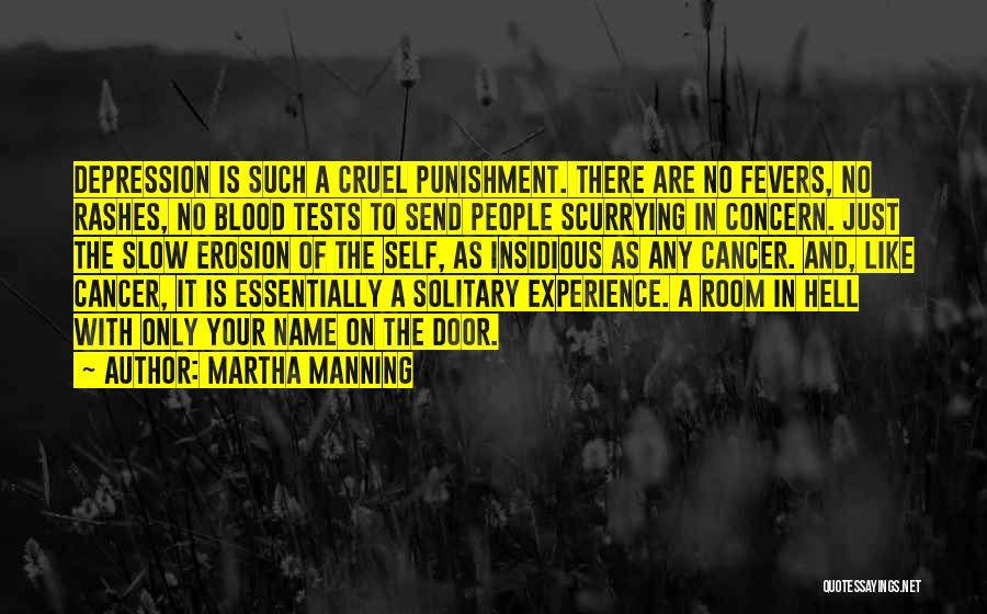 Self Punishment Quotes By Martha Manning