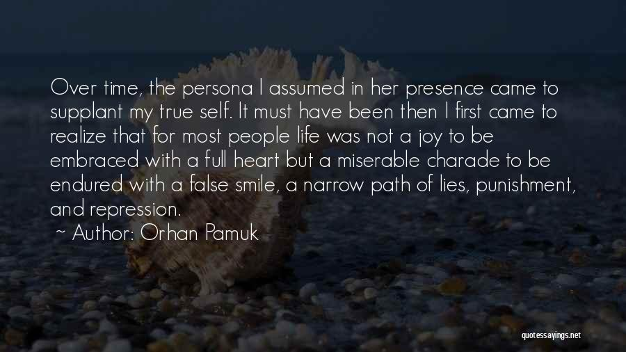 Self Punishment Quotes By Orhan Pamuk