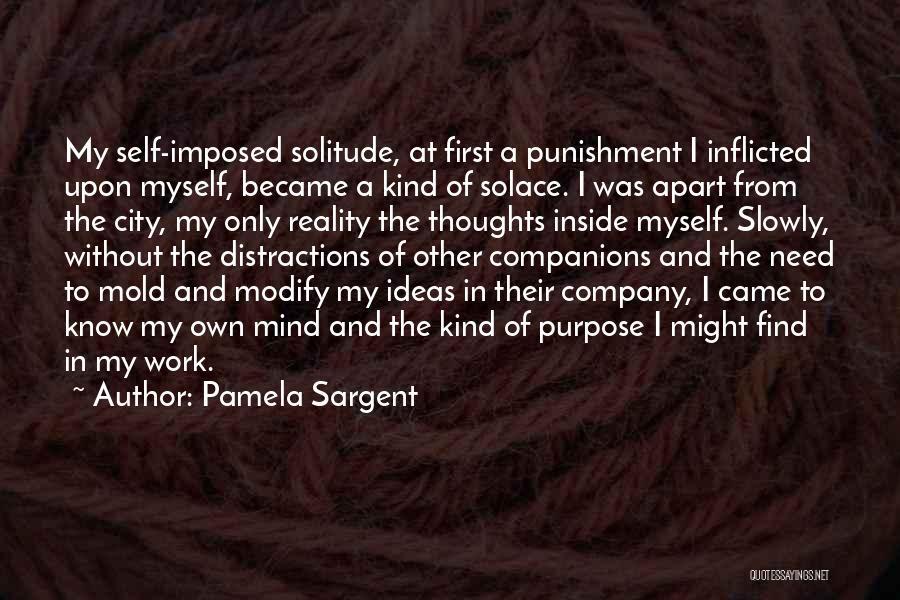 Self Punishment Quotes By Pamela Sargent