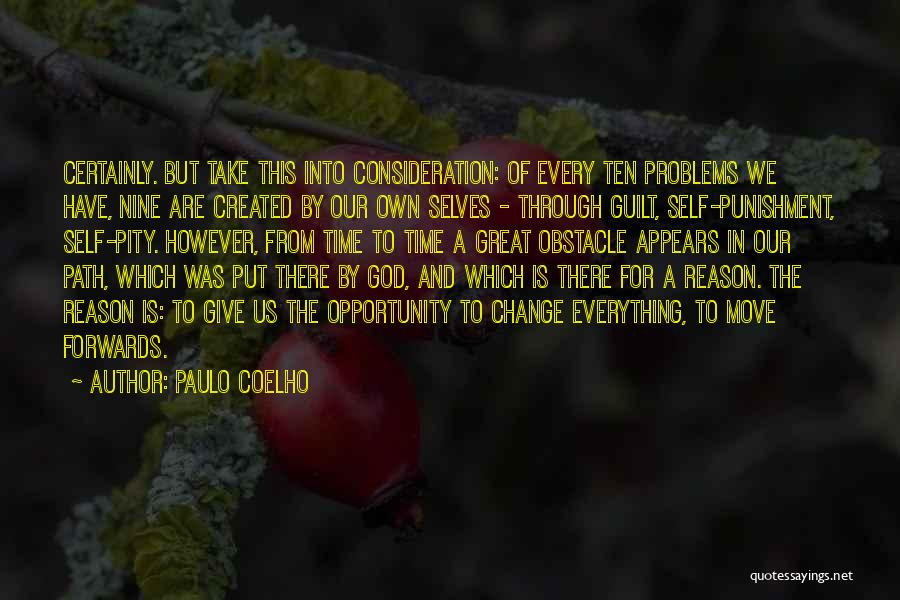 Self Punishment Quotes By Paulo Coelho