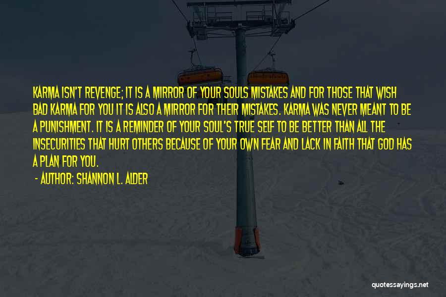 Self Punishment Quotes By Shannon L. Alder