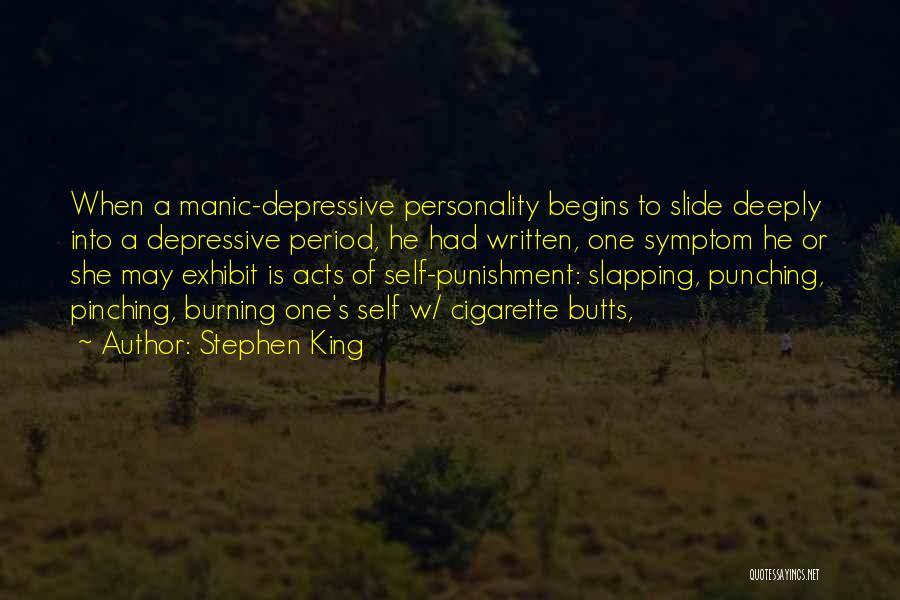 Self Punishment Quotes By Stephen King
