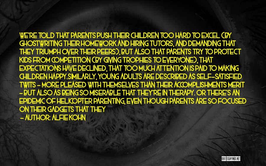 Self Push Quotes By Alfie Kohn