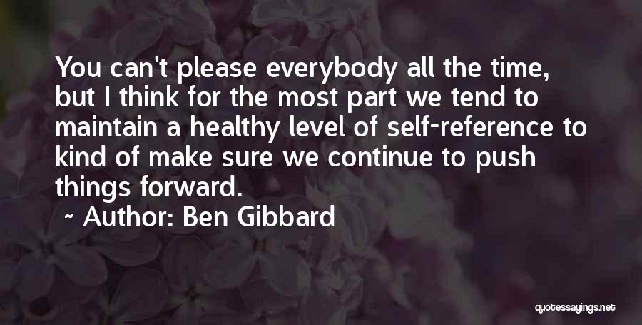 Self Push Quotes By Ben Gibbard
