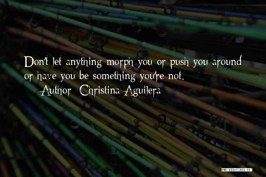 Self Push Quotes By Christina Aguilera
