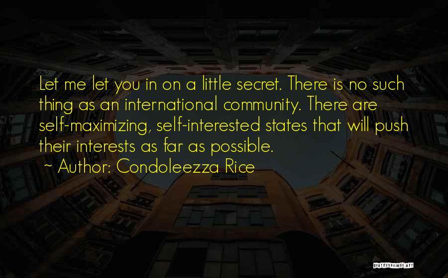 Self Push Quotes By Condoleezza Rice