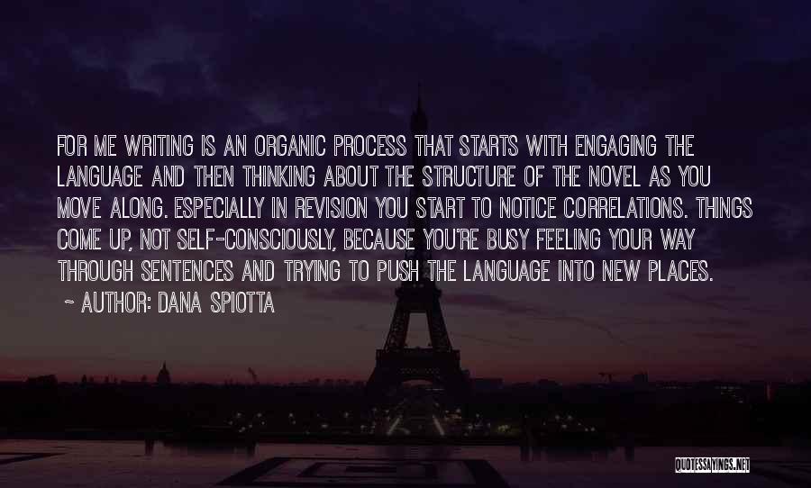 Self Push Quotes By Dana Spiotta