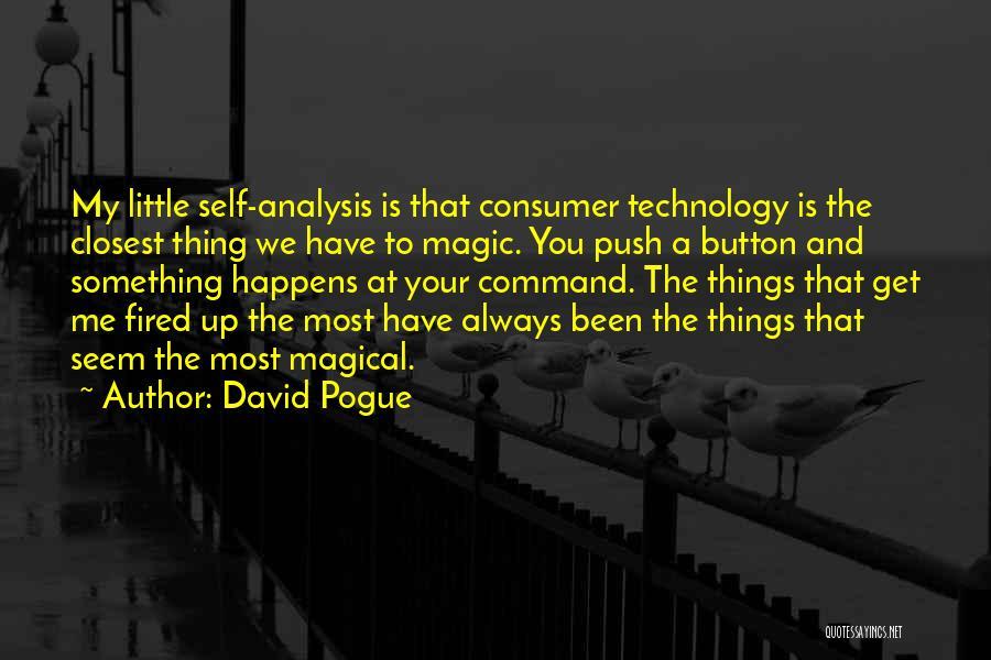 Self Push Quotes By David Pogue