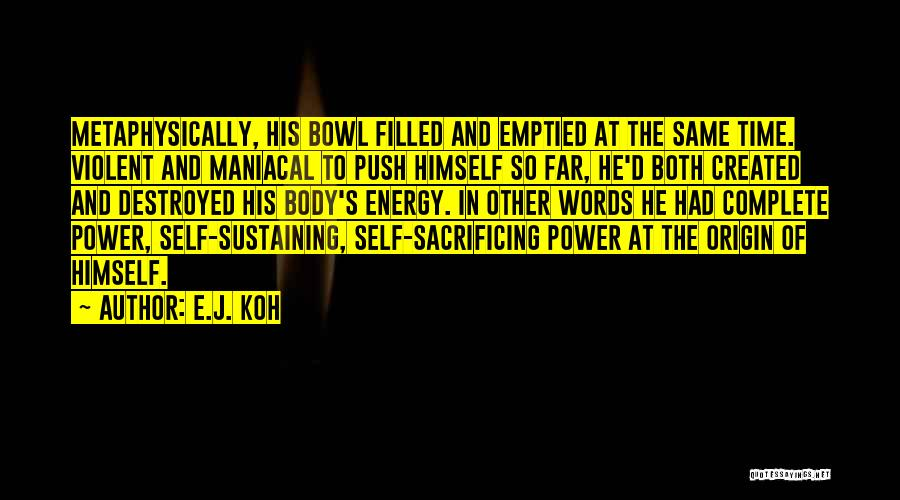 Self Push Quotes By E.J. Koh