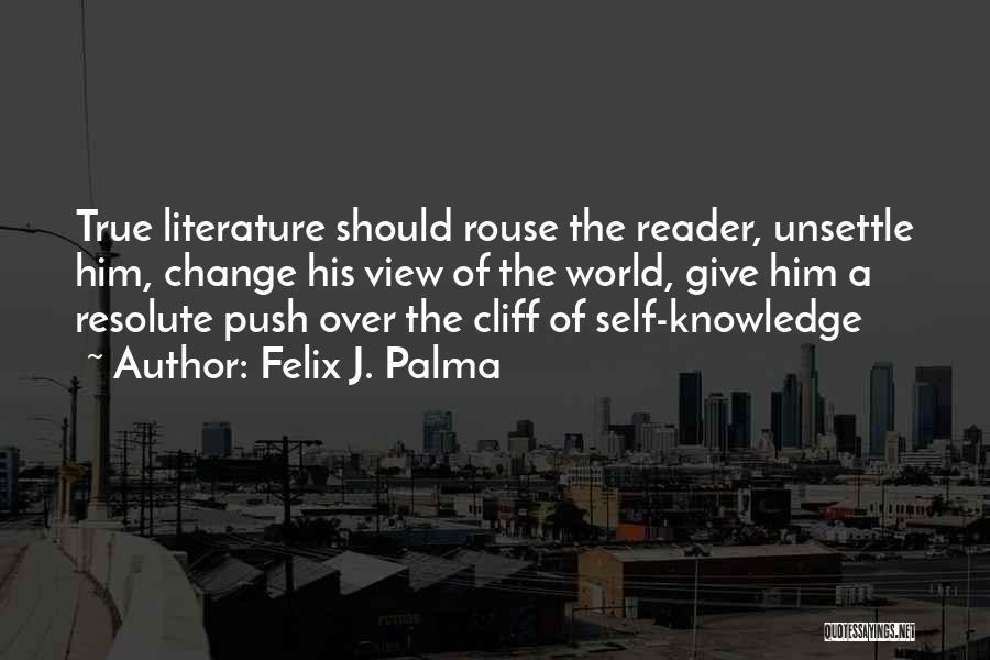 Self Push Quotes By Felix J. Palma