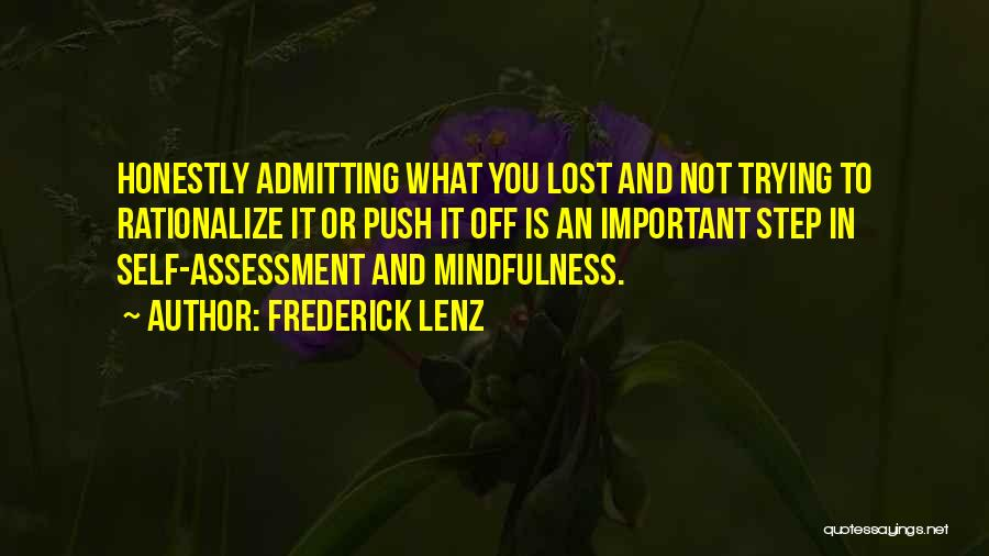 Self Push Quotes By Frederick Lenz