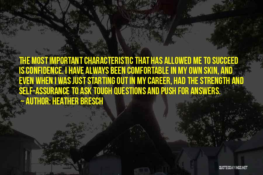 Self Push Quotes By Heather Bresch