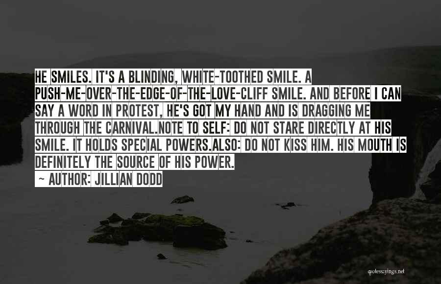 Self Push Quotes By Jillian Dodd