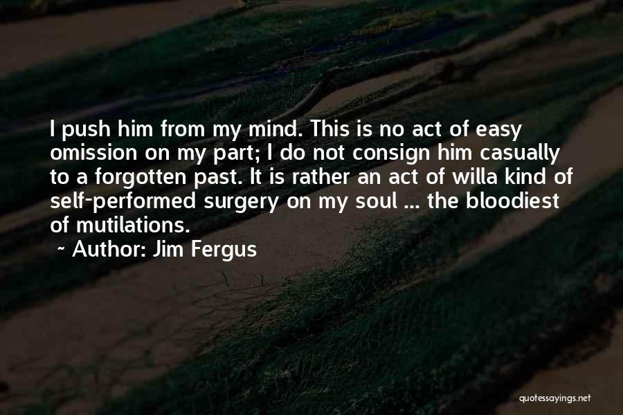Self Push Quotes By Jim Fergus