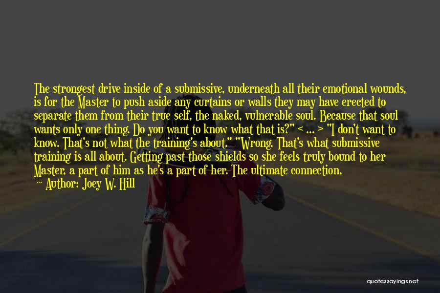 Self Push Quotes By Joey W. Hill