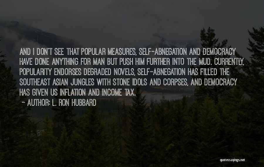 Self Push Quotes By L. Ron Hubbard