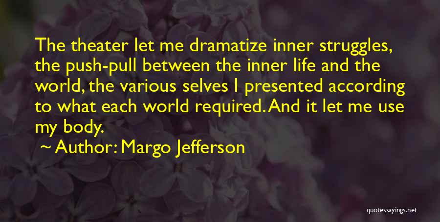 Self Push Quotes By Margo Jefferson