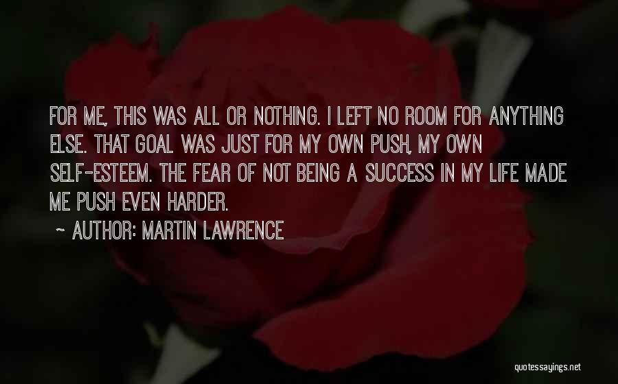 Self Push Quotes By Martin Lawrence