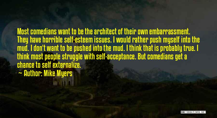 Self Push Quotes By Mike Myers