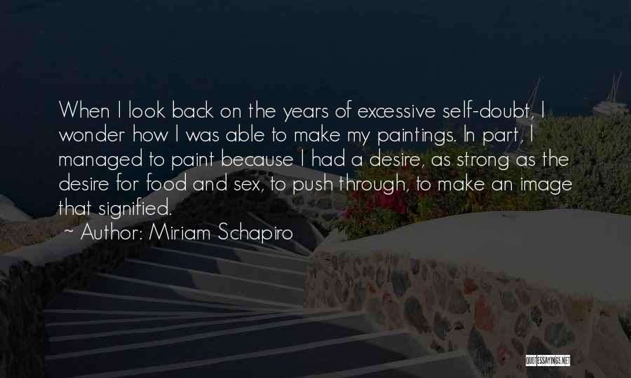 Self Push Quotes By Miriam Schapiro