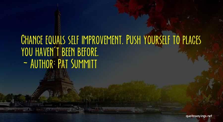 Self Push Quotes By Pat Summitt