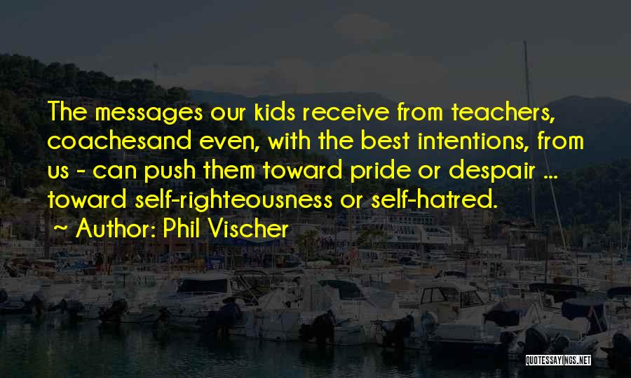 Self Push Quotes By Phil Vischer