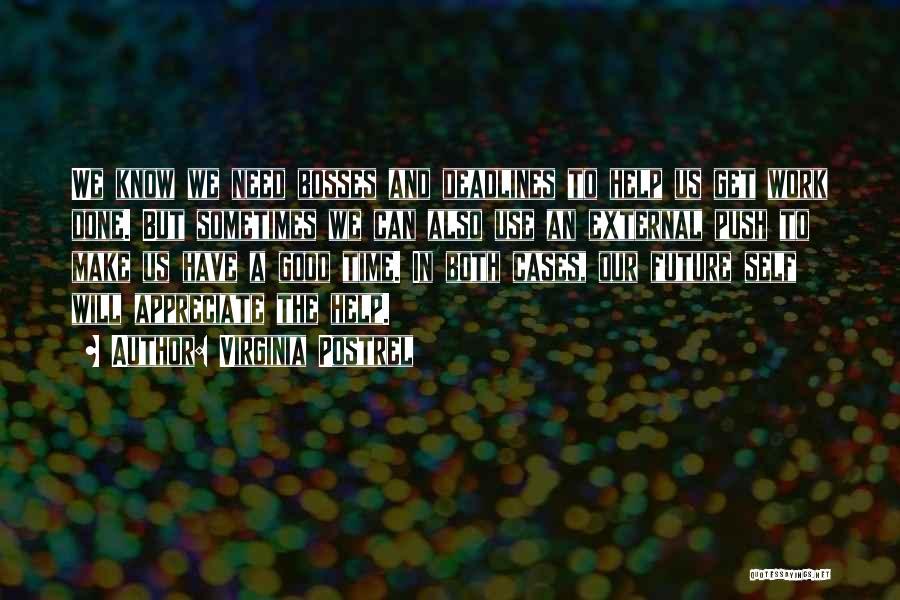 Self Push Quotes By Virginia Postrel