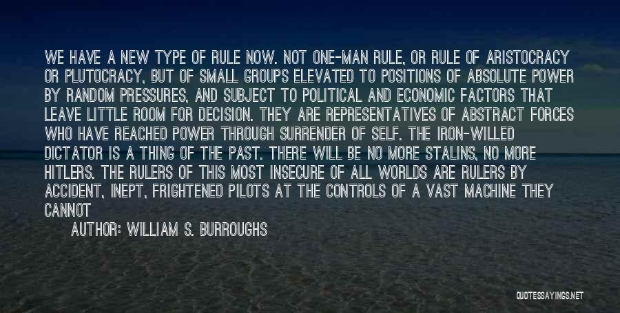Self Push Quotes By William S. Burroughs