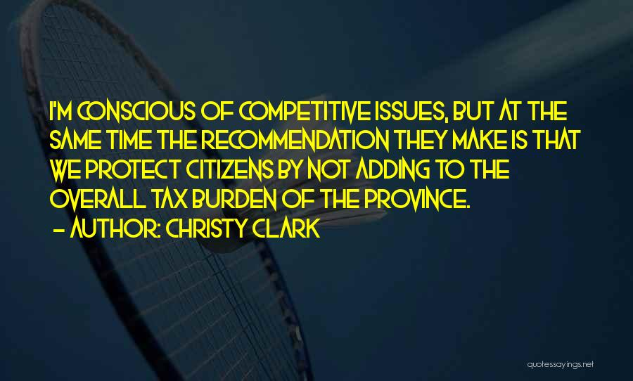Self Recommendation Quotes By Christy Clark