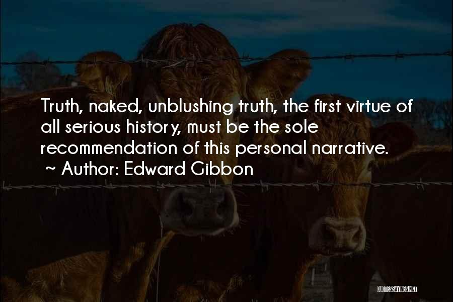Self Recommendation Quotes By Edward Gibbon