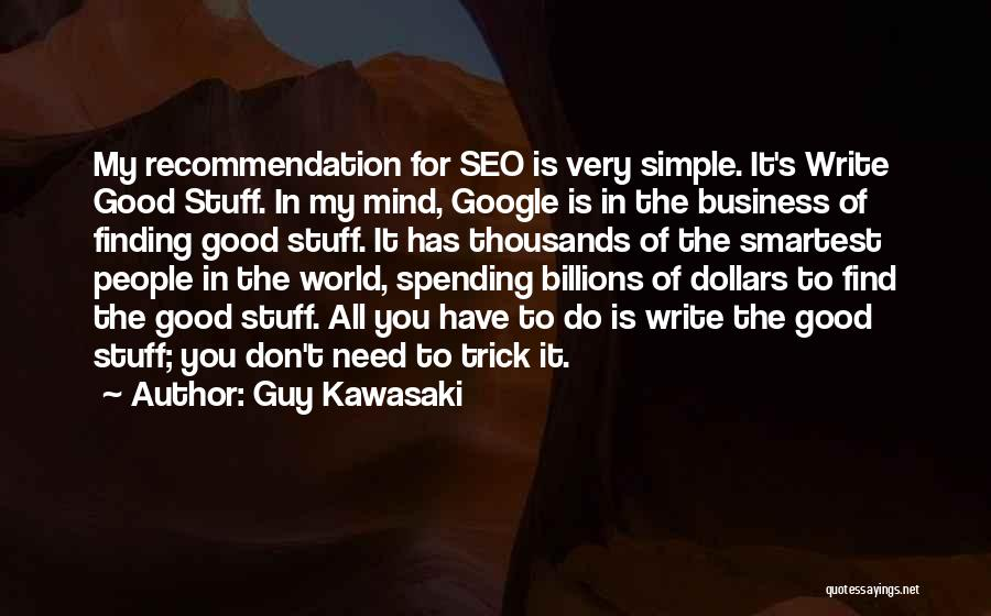Self Recommendation Quotes By Guy Kawasaki