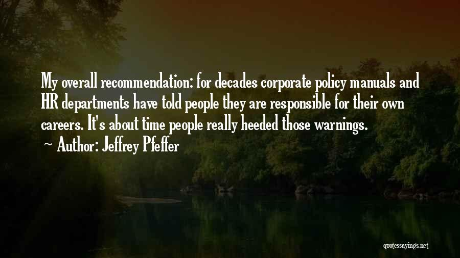 Self Recommendation Quotes By Jeffrey Pfeffer