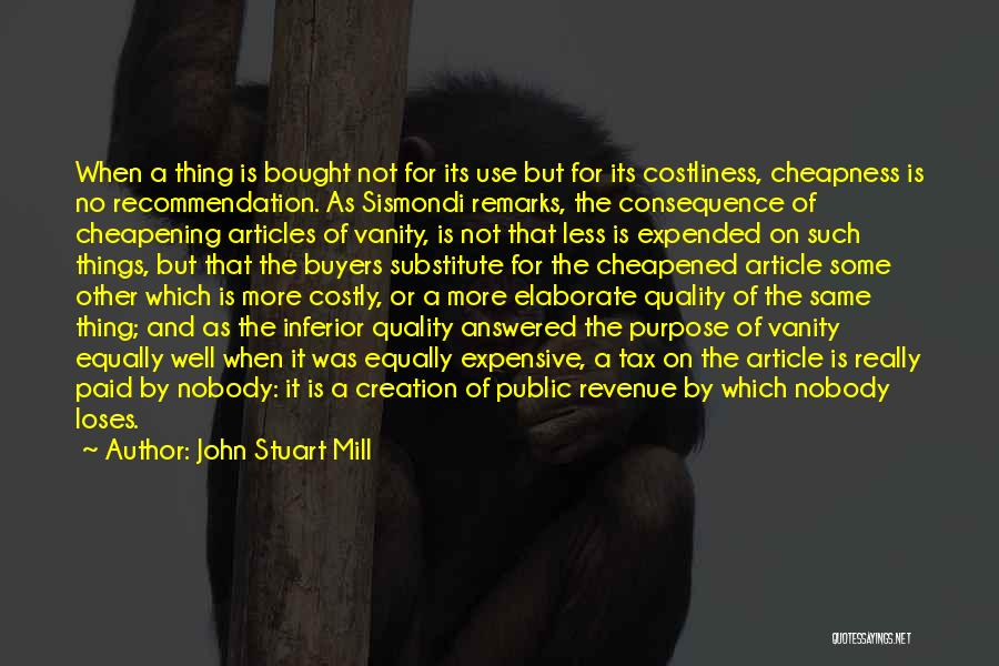 Self Recommendation Quotes By John Stuart Mill