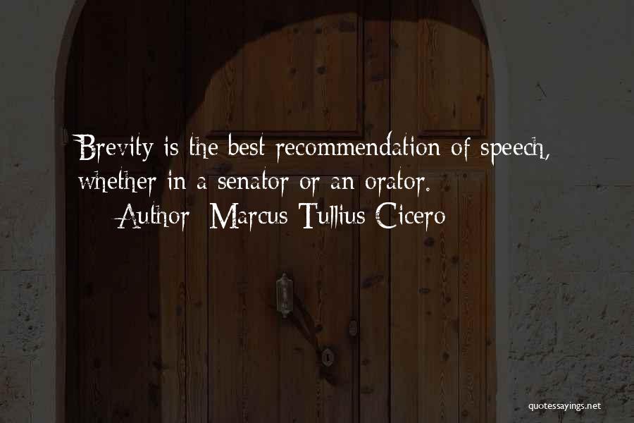 Self Recommendation Quotes By Marcus Tullius Cicero