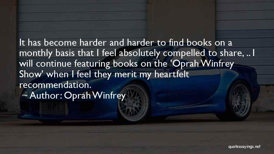 Self Recommendation Quotes By Oprah Winfrey