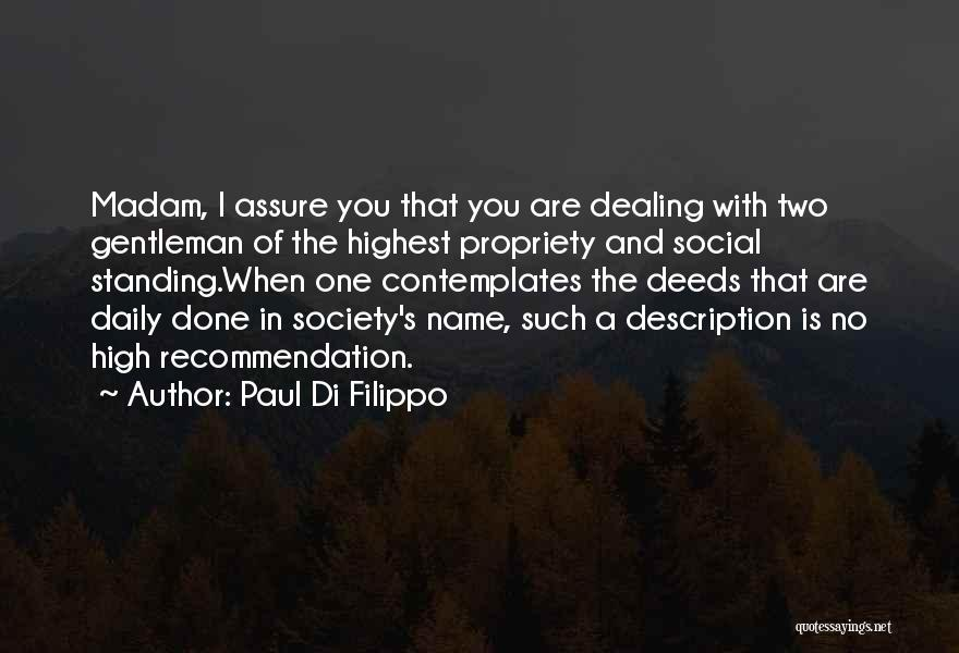 Self Recommendation Quotes By Paul Di Filippo