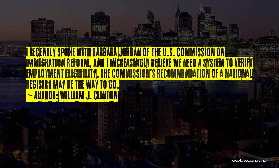 Self Recommendation Quotes By William J. Clinton