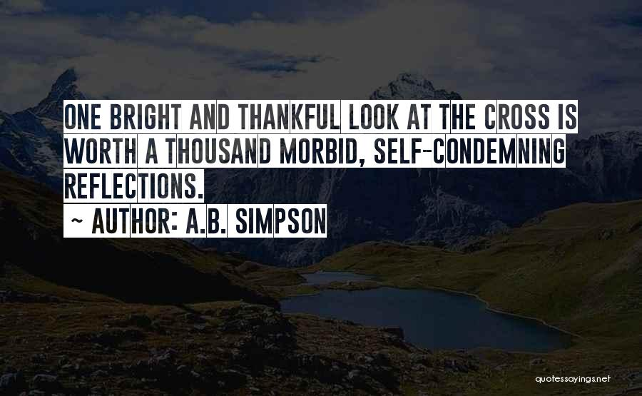 Self Reflections Quotes By A.B. Simpson