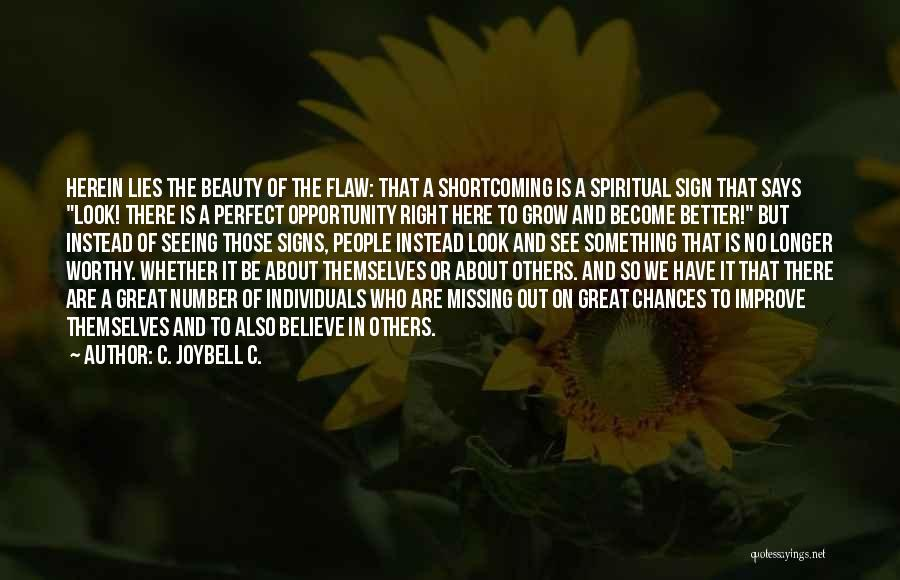 Self Reflections Quotes By C. JoyBell C.