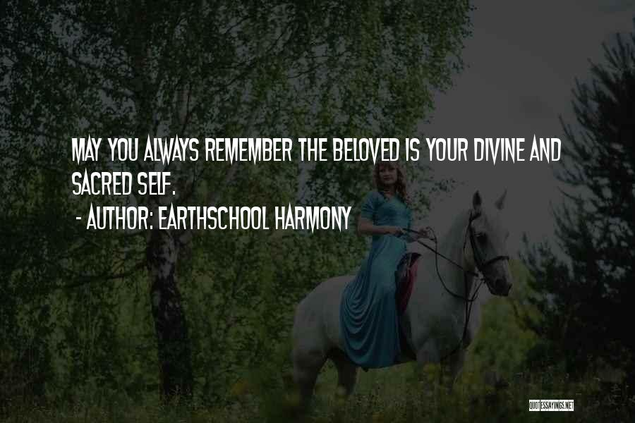 Self Reflections Quotes By Earthschool Harmony
